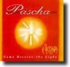Pascha: Come Receive the Light